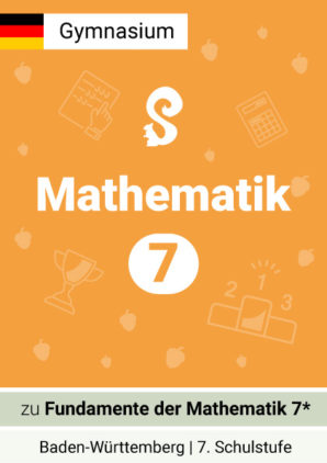 Fundamente der Mathematik 7